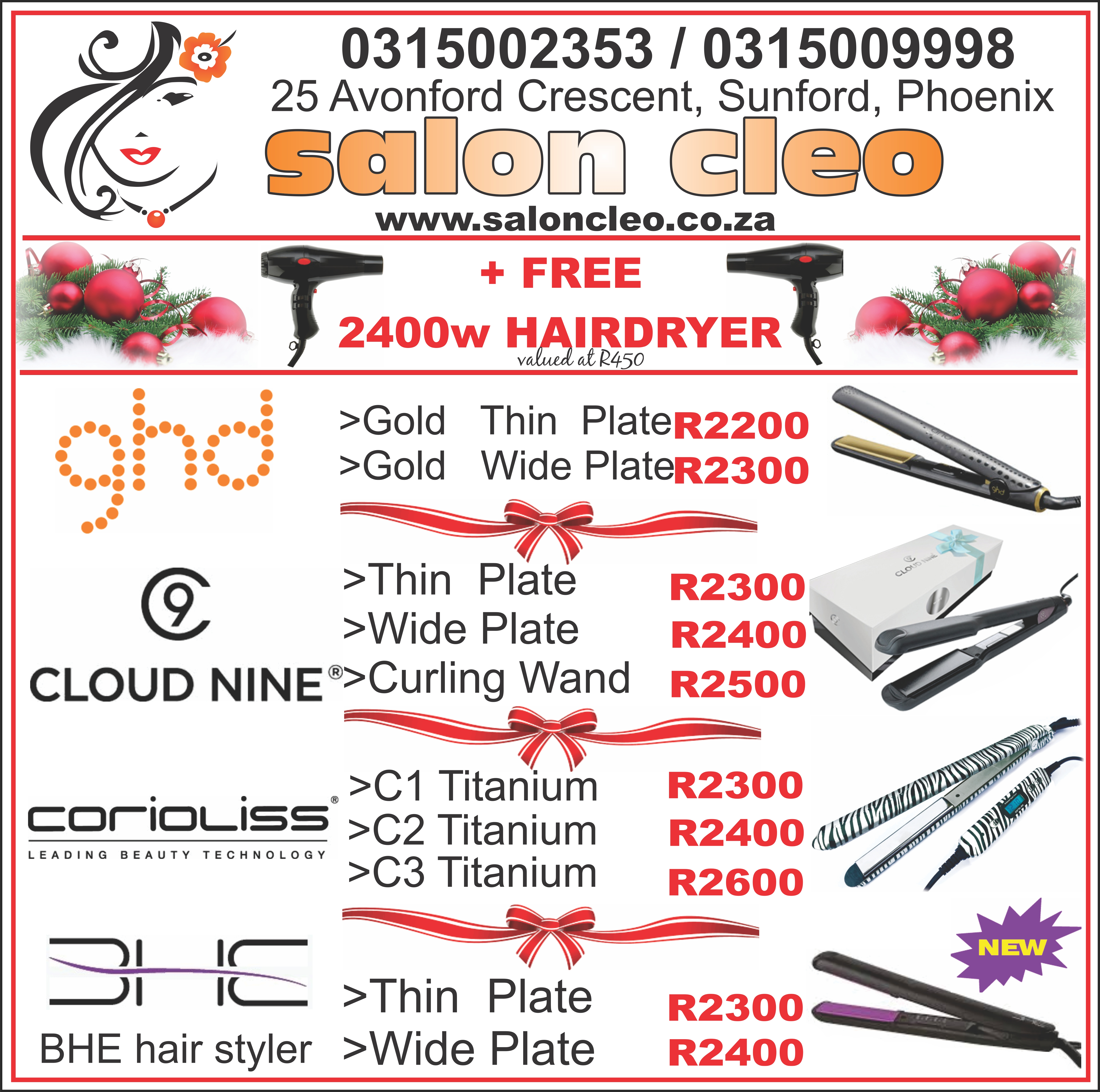salon cleo salon cleo christmas specials december 2015 christmas hair iron specials in durban salon cleo 0315009998 cheapest deal in hair irons south africa 2016 salon cleo ghd south afrcia salon cleo cloud nine south africa salon cleo bhe hair irons south africa salon cleo durban 0315009998 cloud9 south africa salon cleo 0315009998